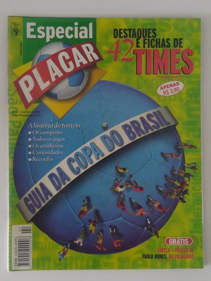 Revista Placar Especial - Guia Da Copa Do Brasil 1998
