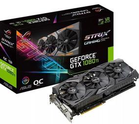 Oferta Geforce Rog Strix Gtx 1080 Ti Gaming 11gb Oc Edition