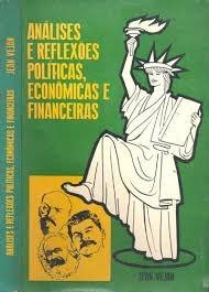 Análises E Reflexões Políticas, Econômicas E Jean (1239)