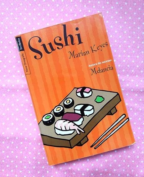 Livro Sushi - Marian Keyes (romance / Literatura Estrangeira
