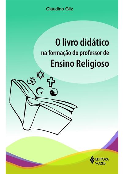 O Livro Didático Na Formação Do Professor De Ensino Religios