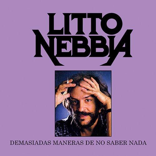 Litto Nebbia - Demasiadas Maneras De No Saber Nada - Cd