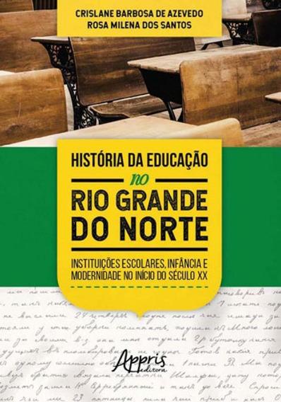Historia Da Educaçao No Rio Grande Do Norte