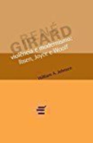 Violencia E Modernismo: Icsen, Joyce E Woolf