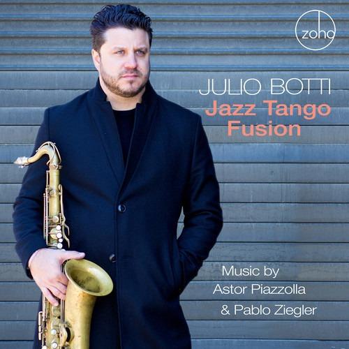 Julio Botti Jazz Tango Fusion: Music By Astor Cd Us Imp