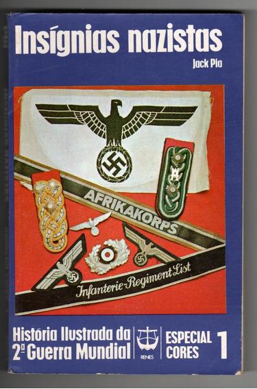 Insígnias Nazistas - História Ilustrada Da 2ª Guerra Mundial