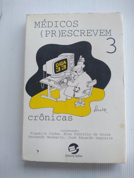 Livro - Médicos (pr)escrevem 3 - Crônicas