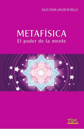 Libro. Metafísica El Poder De La Mente (mi Universo)