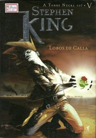 Livro Lobos De Calla (a Torre Negra, #5) Stephen King