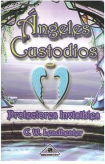 Libro Angeles Custodios Protectores Invisibles
