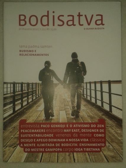 Bodisatva - Budismo E Relacionamentos - Revista Budista