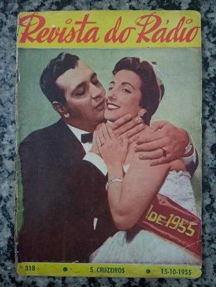 Revista Do Radio N° 318 - 1955 Marlene, Rainha A Jato!