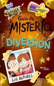 Gravity Falls Guía De Misterio Y Diversión