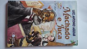 Livro: Machado E Juca De Luiz Antonio Aguiar