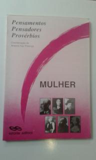 Livro - Mulher - Antonio Vaz Proença - Pensamentos Pensadore