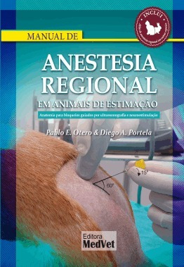 Manual De Anestesia Regional Em Animais De Estimação