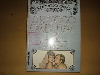 Metodo Oriental Del Amor.kamala Devy