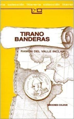 Libro - Tirano Banderas (coleccion Leer Y Crear 76) (rustica