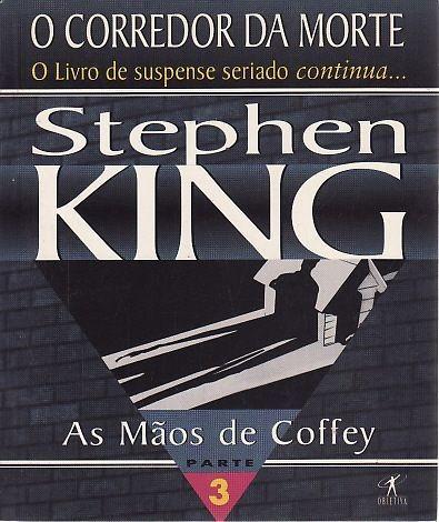 Livro As Mãos De Coffey (corredor Da King, Stephen