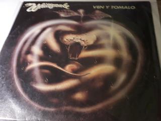 Vinilo Whitesnake , Ven Y Tomalo , Excelente , Enteega Inmed