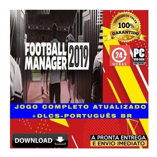 Football Manager 19 Pc - Português - Digital + Brinde
