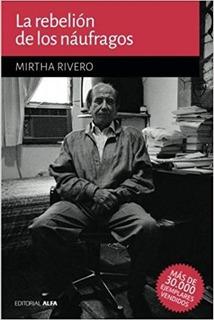 Rebelión De Los Náufragos (nuevo) / Mirtha Rivero