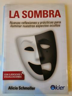 Alicia Schmoller La Sombra