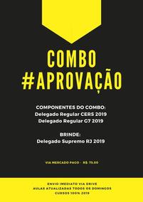 Delegado 2019 Combo G7, Cers + Brinde