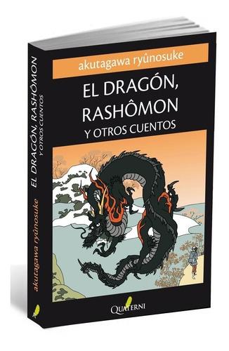 Dragon Rashomon Y Otros Cuentos