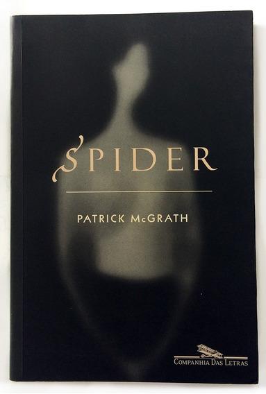 Livro Spider - Patrick Mcgrath (frete Incluso)