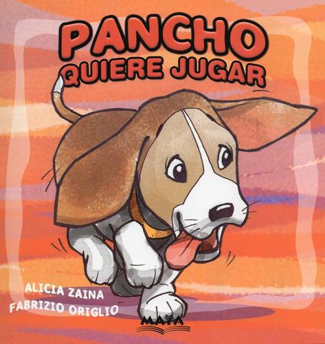 Pancho Quiere Jugar