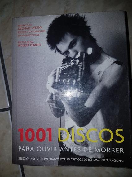1001 Discos Para Ouvir Antes De Morrer.