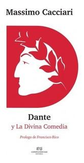 Dante Y La Divina Comedia, Massimo Cacciari, Confluencia