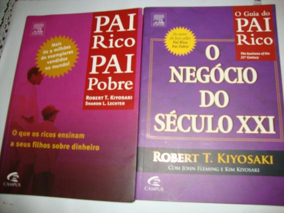 Kit 2 Livros Pai Rico Pai Pobre + E O Negócio Do Século Xxi
