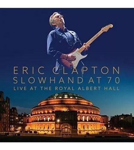 Photobook - Eric Clapton - Slow Hand At 70 Royal Albert Hall
