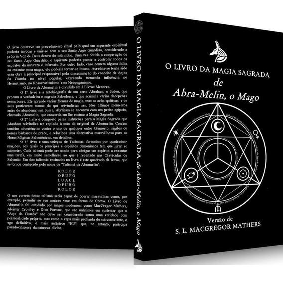 O Livro Da Magia Sagrada De Abramelin O Mago