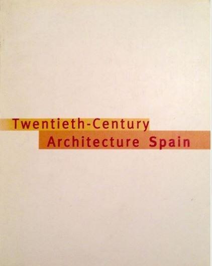 Twentieth-century Architecture: Spain - W Wang And A Capitel