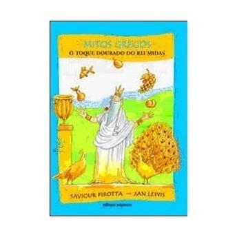 O Toque Dourado Do Rei Midas - Col. Mitos Gregos