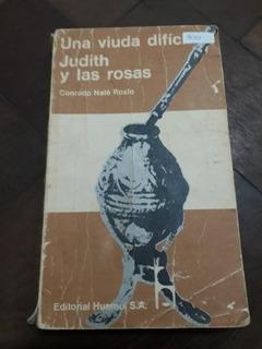 Una Viuda Difícil Judith Y Las Rosas Conrado Nalé Roxlo