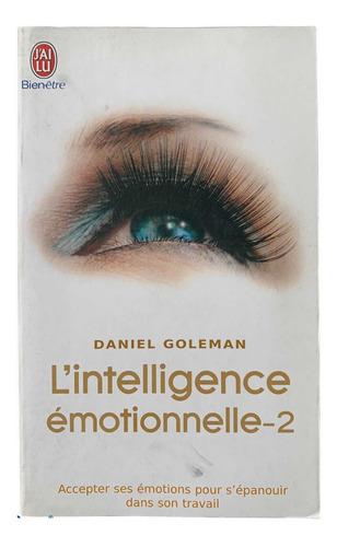 La Inteligencia Emocional 2 (libro En Francés)