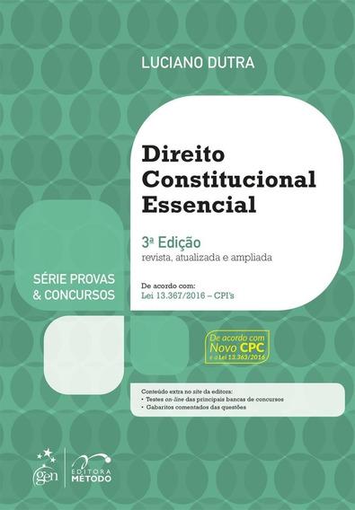 Direito Constitucional Essencial - Série Provas E Concursos