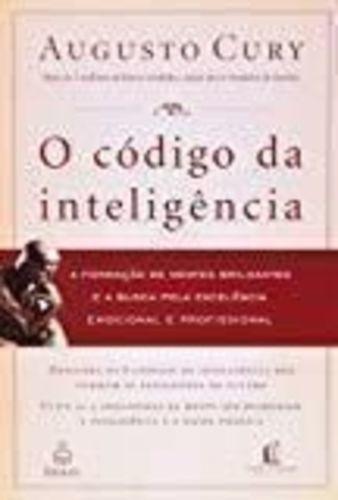 Livro O Codigo Da Inteligencia Augusto Cury