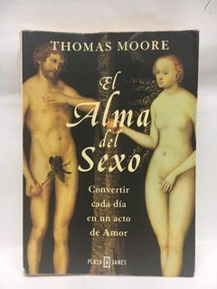 El Alma Del Sexo - Thomas Moore - Plaza & Janes