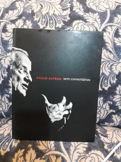 Paulo Autran Sem Comentários Da Cosacnaify #