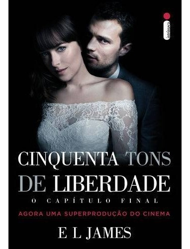 Livro Cinquenta Tons De Liberdade 1ª Ed. Pt-br (lacrado)