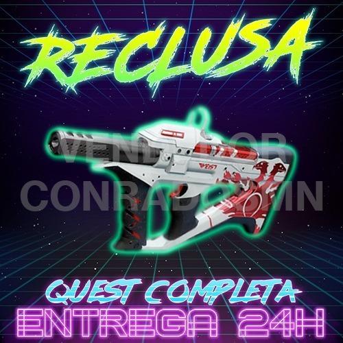 Reclusa / Recluse - Destiny Pc, Ps4, Xbox