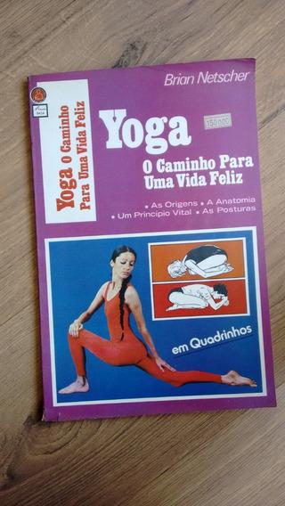 Livro Yoga O Caminho Para Uma Vida Feliz Posturas N709