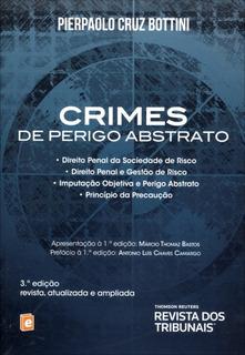 Crimes De Perigo Abstrato - 3ª Ed. Pierpaolo Bottini