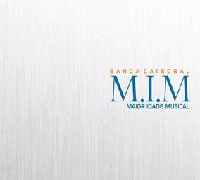 Banda Catedral Cd M.i.m. - Maior Idade Musical (lacrado)raro