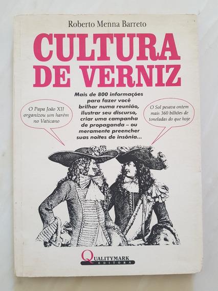 Cultura De Verniz Roberto Menna Barreto